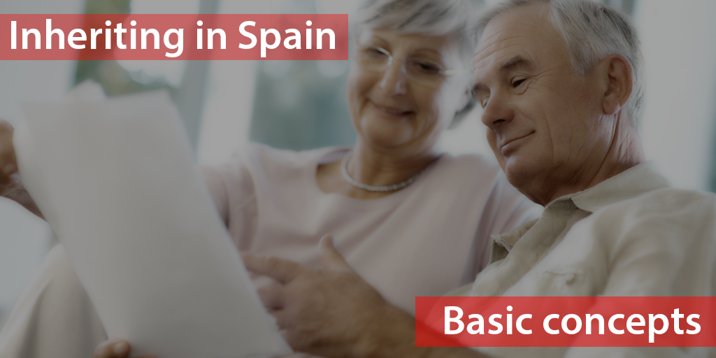 Inheriting in Spain. Basic concepts