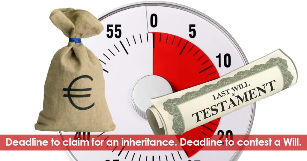 Deadline to contest the will and the inheritance. . Legal advice