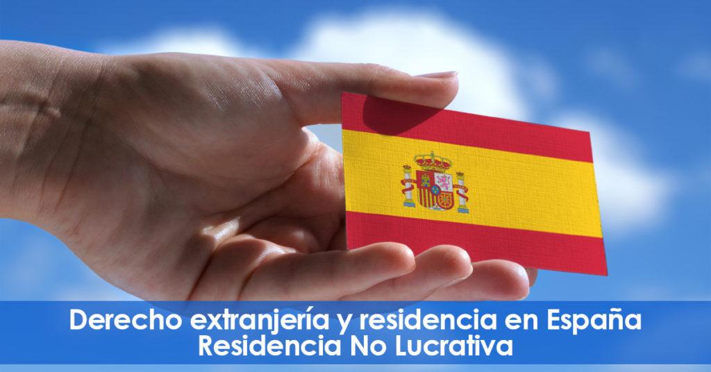 Abogados. Residencia sin trabajar en España. (No Lucrativa)