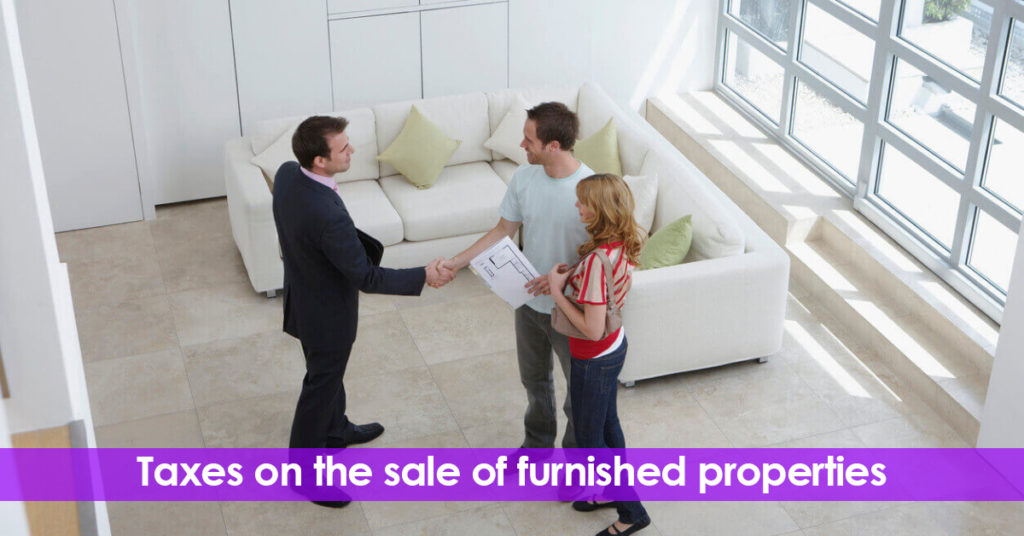 Taxes on the sale of furnished properties. Spanish Law.