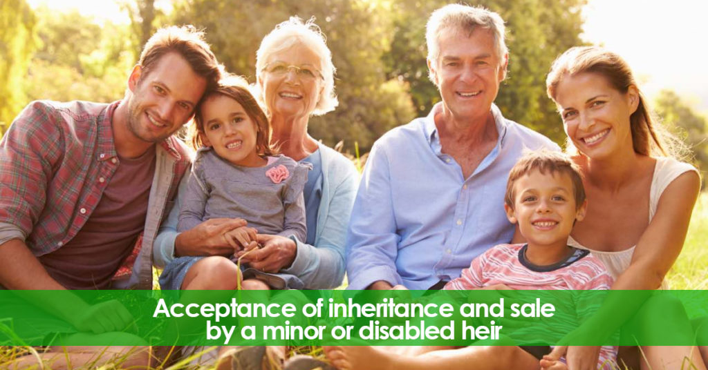 Acceptance of inheritance and sale by a minor or disable heir