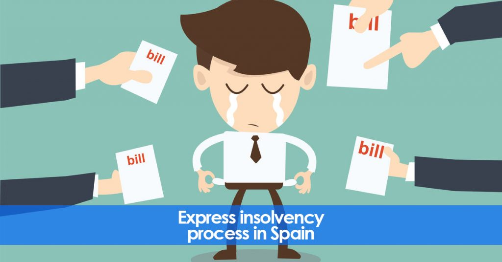 Bankruptcy and Express insolvency processin Spain
