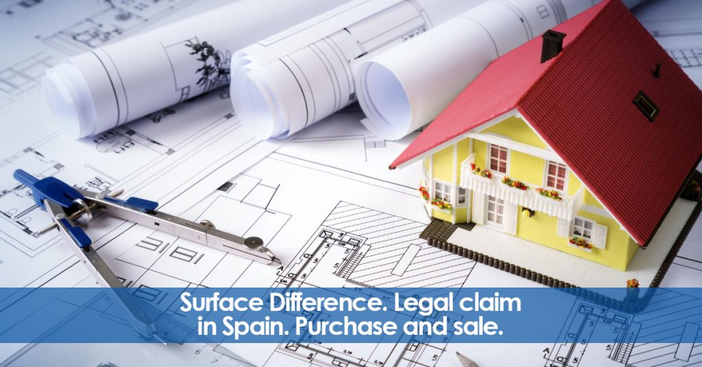 Surface Difference. Legal claim in Spain. Purchase and sale.